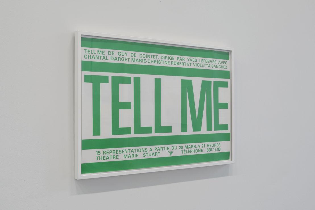 Tell Me (poster), 1979/1980 | Courtesy Centre Pompidou, Paris<br/>Musée national d'art moderne / Centre de création<br/>industrielle , foto (c) Isabelle Arthuis