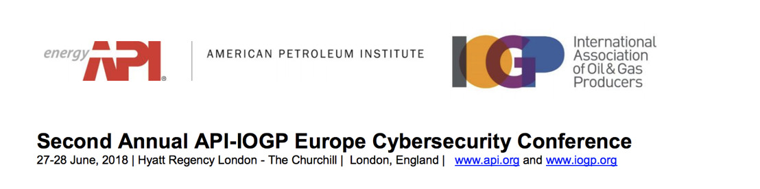Ultra Electronics, 3eTI Director of Cybersecurity to Speak at2nd Annual API-IOGP Cybersecurity Europe Conference For Oil and Natural Gas Industry
